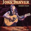 John Denver, Goodbye Again