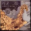Pez, A Mind of My Own