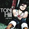 Toni Hill, Only Love