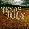 Texas in July, Salt of the Earth