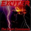 Exciter, The Dark Command