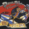 Drive-By Truckers, The Big To-Do