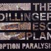 The Dillinger Escape Plan, Option Paralysis