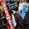 The Runaways, Flaming Schoolgirls