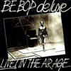 Be Bop Deluxe, Live! In the Air Age