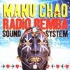 Manu Chao, Radio Bemba Sound System