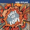 Bob Dylan, Shot of Love