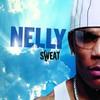 Nelly, Sweat