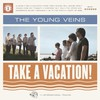 The Young Veins, Take a Vacation!