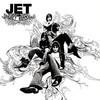 Jet, Get Born