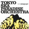 Tokyo Ska Paradise Orchestra, Stompin' on Down Beat Alley