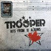 Trooper, Hits from 10 Albums