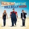 Trailer Choir, Off The Hillbilly Hook