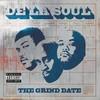 De La Soul, The Grind Date