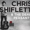 Chris Shiflett & The Dead Peasants, Chris Shiflett & The Dead Peasants