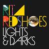 Rita Redshoes, Lights & Darks