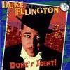 Duke Ellington & His Orchestra, Duke's Joint