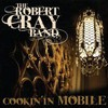 The Robert Cray Band, Cookin' in Mobile