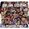 Sufjan Stevens, All Delighted People EP