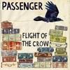 Passenger, Flight of the Crow