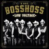 The BossHoss, Low Voltage