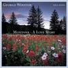 George Winston, Montana: A Love Story
