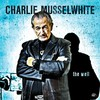 Charlie Musselwhite, The Well