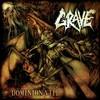 Grave, Dominion VIII