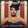 Chrisette Michele, Let Freedom Reign