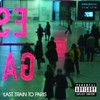 Diddy - Dirty Money, Last Train to Paris