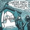Charlie Parr And The Black Twig Pickers, Glory In The Meeting House