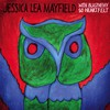 Jessica Lea Mayfield, With Blasphemy, So Heartfelt
