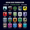 Asian Dub Foundation, A History of Now