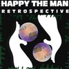 Happy the Man, Retrospective