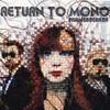 Return To Mono, FrameBreaker