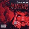 Raekwon, Shaolin vs. Wu-Tang