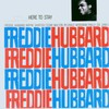 Freddie Hubbard, Here to Stay
