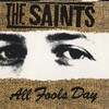 The Saints, All Fools Day