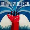 Ben Harper, Give Till It's Gone