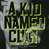 Kid Cudi, A Kid Named Cudi
