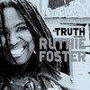 Ruthie Foster, The Truth According to Ruthie Foster