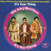 The Isley Brothers, It's Our Thing