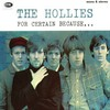 The Hollies, For Certain Because...