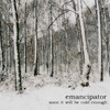 Emancipator, Soon It Will Be Cold Enough