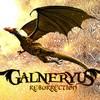 Galneryus, Resurrection