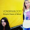 Vonder & Bloom, Simple Peace of Mind