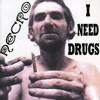 Necro, I Need Drugs