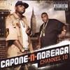Capone-N-Noreaga, Channel 10