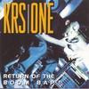 KRS-One, Return of the Boom Bap