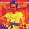 Paul Gilbert, Get Out of My Yard